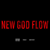 New God Flow — Pusha T, Kanye West