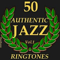 50 Authentic Jazz Ringtones, Vol. 1 — Джордж Гершвин