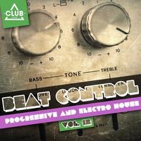 Beat Control - Progressive & Electro House, Vol. 12 — сборник