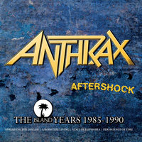 Aftershock - The Island Years 1985 - 1990 — Anthrax