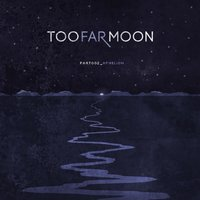 Part_002 Aphelion — Too Far Moon