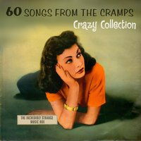 60 Songs from the Cramps' Crazy Collection — сборник