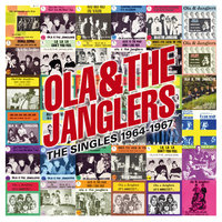Ola & The Janglers, The Singles 1964-1967 — Ola & The Janglers