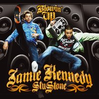 Blowin' Up — Jamie Kennedy & Stu Stone