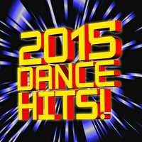 2015 Dance Hits! — DJ ReMix Factory