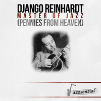 Master of Jazz (Pennies from Heaven) — Django Reinhardt, Michel Warlop Et Son Orchestre