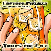 That´s the Life — Fantasy Project