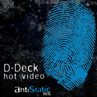 Hot Video — D-Deck