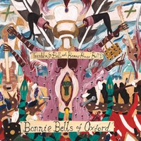 "The Bonnie Bells of Oxford — Trembling Bells & Bonnie ""Prince"" Billy"