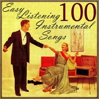 100 Easy Listening Instrumental Songs — сборник