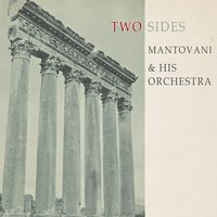 Two Sides — Mantovani & His Orchestra