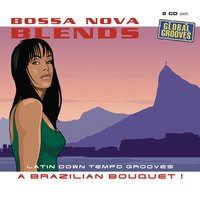 Bossa Nova Blends Volume 1 — сборник