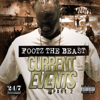 Current Events 2 — Footz the Beast