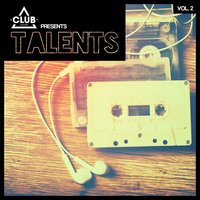 Club Session pres. Talents, Vol. 2 — сборник