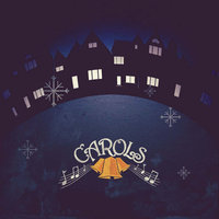 Carols (LifeChurchtv) — сборник