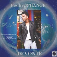 Positive Change — Devonte