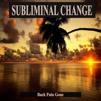Back Pain Gone Subliminal Music — Effective Subliminal Programming