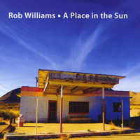 A Place in the Sun — Rob Williams