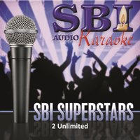 Sbi Karaoke Superstars - 2 Unlimited — SBI Audio Karaoke