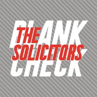 Blank Check — The Solicitors
