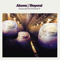 Anjunabeats Volume 9 — Above & Beyond