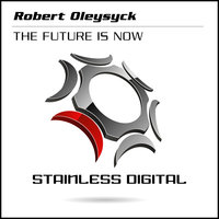 The Future Is Now — Robert Oleysyck