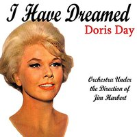 I Have Dreamed — Doris Day