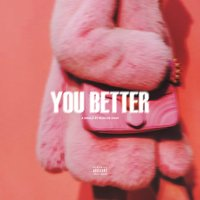 You Better — Roscoe Dash