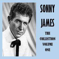 The Collection Vol. 1 — Sonny James