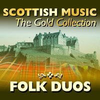 Scottish Music: The Gold Collection, Folk Duos — Archie McAllister