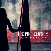 My Silent Phone and Me — The Prosecution