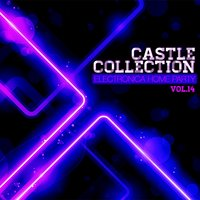 Castle Electronica Collection: Home Party, Vol. 14 — сборник