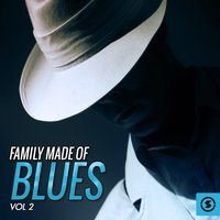 Family Made of Blues, Vol. 2 — сборник