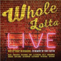 Whole Lotta Live. Best of Today FM Sessions — сборник