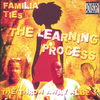 The Learning Process — Familia Ties