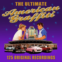 American Graffiti - The Ultimate Collection - 125 Original Recordings 5CD — сборник