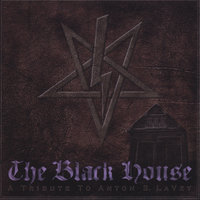 A Tribute to Anton S. LaVey — The Black House