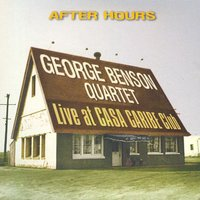 After Hours — George Benson Quartet
