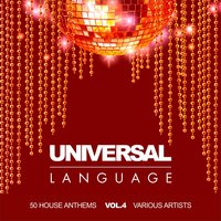 Universal Language (50 House Anthems), Vol. 4 — сборник