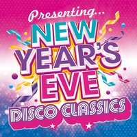 Presenting...New Year's Eve Disco Classics — сборник