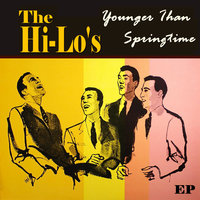 Younger Than Springtime EP — The Hi-Lo's
