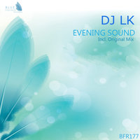 Evening Sound — DJ LK