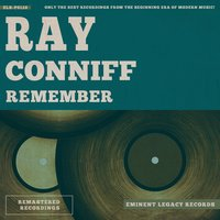 Remember — Ray Conniff