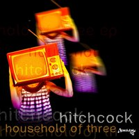 Household of Three — Hitchcock