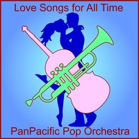 Love Songs for All Time — PanPacific Pop Orchestra