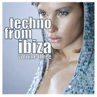 Techno From Ibiza Vol.03 — сборник