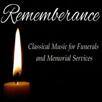 Remembrance: Classical Music for Funeral and Memorial Services — сборник