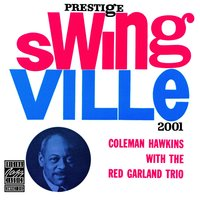 With The Red Garland Trio — Coleman Hawkins, The Red Garland Trio