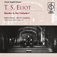 T. S. Eliot: Murder in the Cathedral — Robert Donat