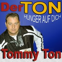 Hunger auf Dich — Tommy Ton